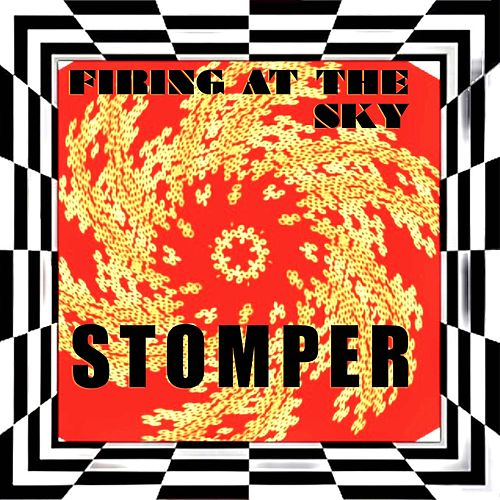 Stomper by Firing At The Sky
