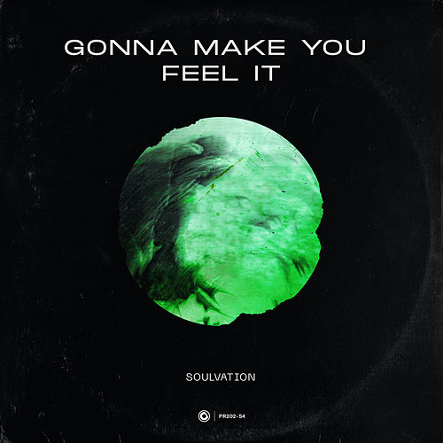 Gonna Make You Feel It by Soulvation