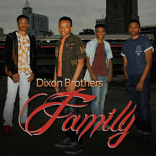 Family by The Dixon Brothers