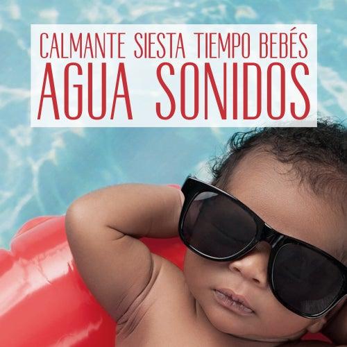 Calmante Siesta Tiempo Bebés Agua Sonidos de Canciones Para Niños