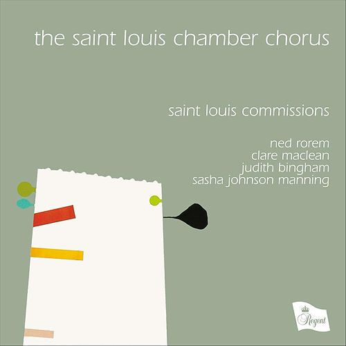 Saint Louis Commissions by The Saint Louis Chamber Chorus