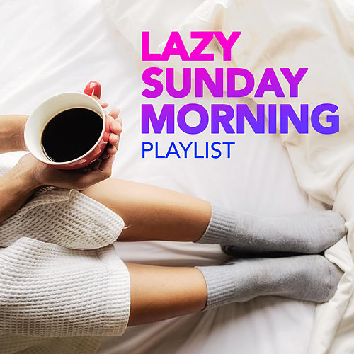 Lazy Sunday Morning Playlist de PopSounds Division