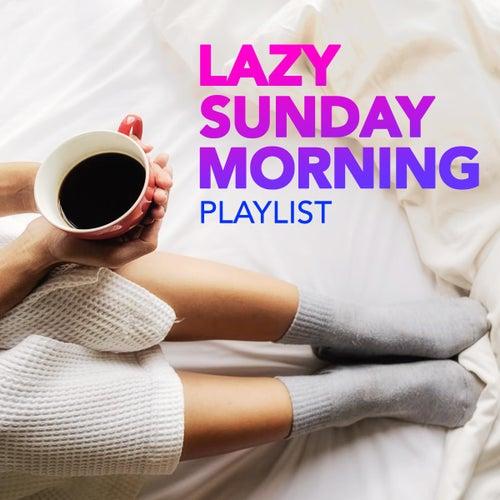 Lazy Sunday Morning Playlist by PopSounds Division