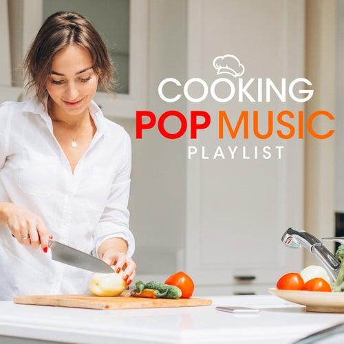 Cooking Pop Music Playlist von PopSounds Division