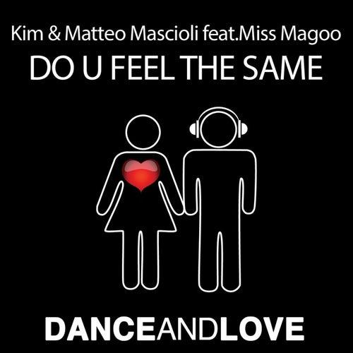 Do Y Feel the Same (feat. Miss Magoo) de Kim