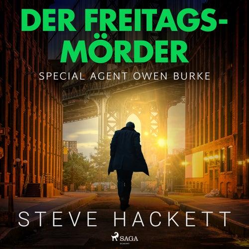 Der Freitags-Mörder (Special Agent Owen Burke) de Steve Hackett