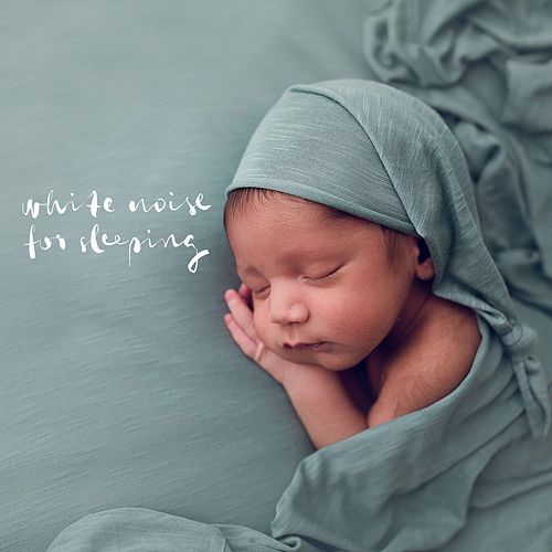 White Noise for Sleeping de White Noise Babies