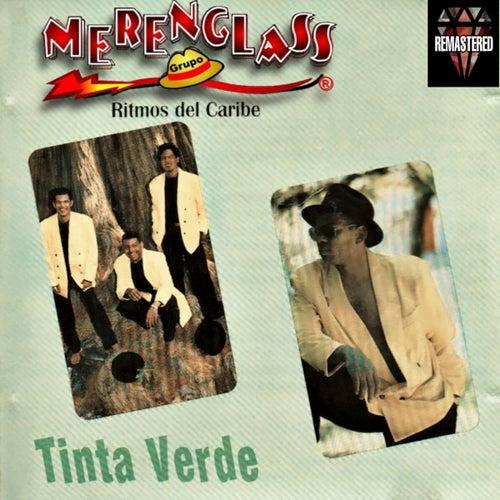 Tinta Verde (Edición Remasterizada) de Merenglass Grupo