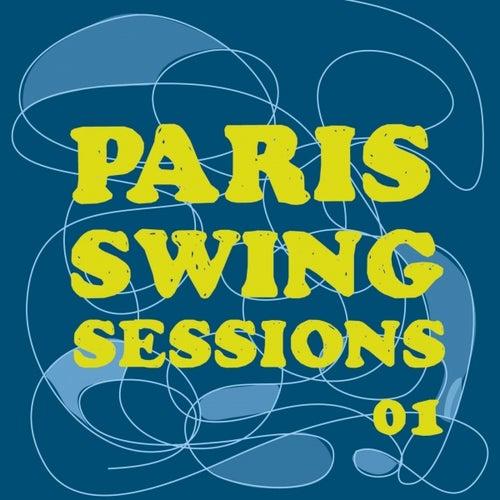 Paris Swing Sessions von Various Artists