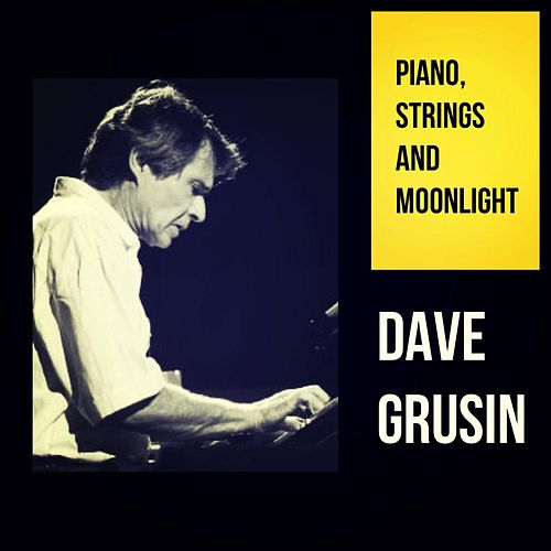 Piano, Strings and Moonlight de Dave Grusin