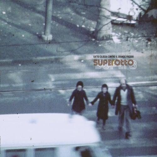 Superotto by Gatto Ciliegia Contro Il Grande Freddo