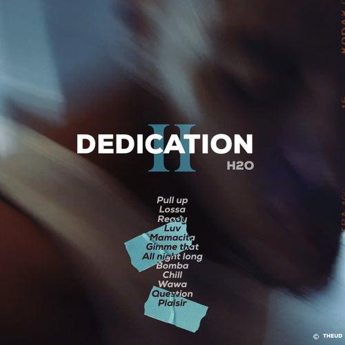 Dedication 2 von H2O
