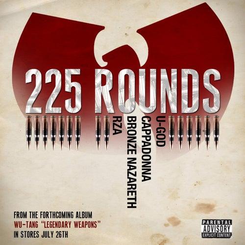 225 Rounds (feat. U-God, Cappadonna, Bronze Nazareth, & RZA) von RZA