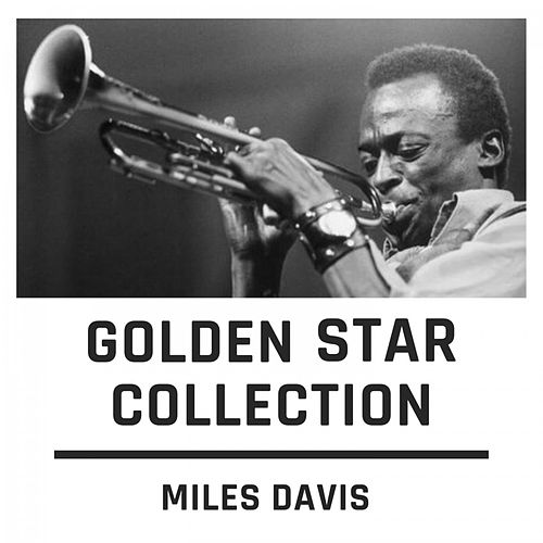Golden Star Collection by Miles Davis