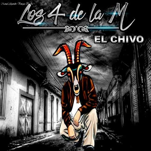 El Chivo by Los 4 de la M