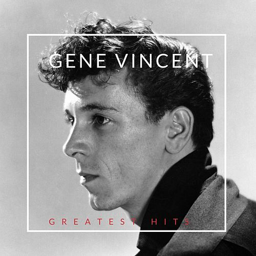 Greatest Hits by Gene Vincent