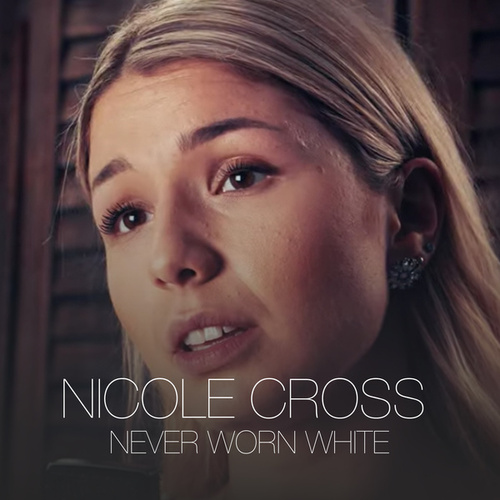 Never Worn White by Nicole Cross