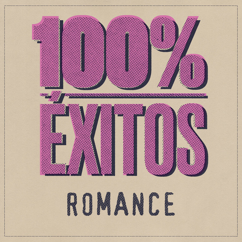 100% Éxitos - Romance de Various Artists
