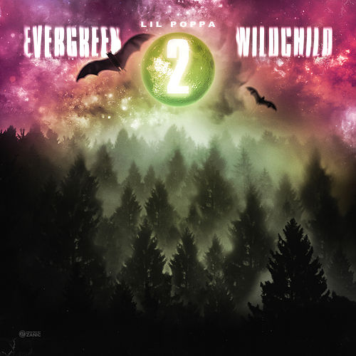 Evergreen Wildchild 2 de Lil Poppa