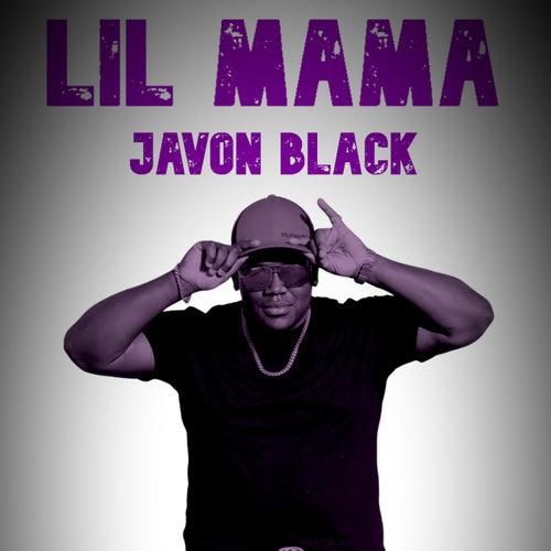 Lil Mama (feat. Lil Kee) von Javon Black