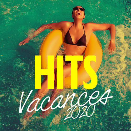 Hits Vacances 2020 von Various Artists