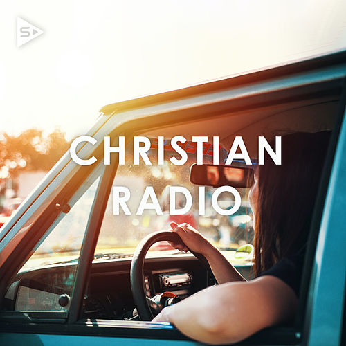 Christian Radio by Various Artists