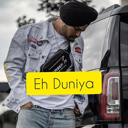 Eh Duniya by Sidhu Moose Wala