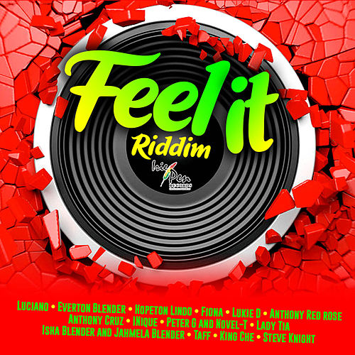 Feel It Riddim by Various Artists