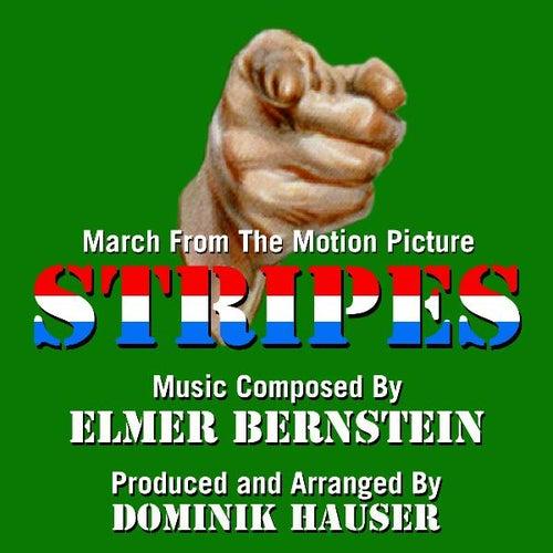 Stripes - March from the Motion Picture (feat. Dominik Hauser) - Single von Elmer Bernstein