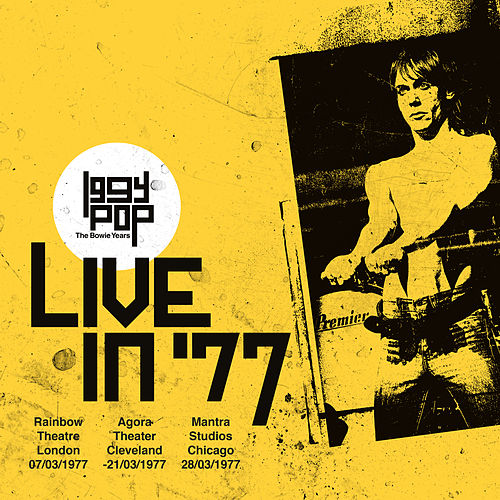 The Bowie Years: Live In '77 de Iggy Pop