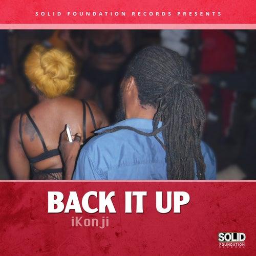 Back It Up by Ikonji