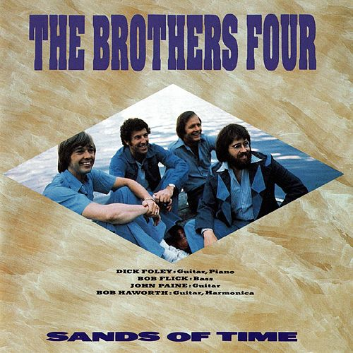 Sands of Time von The Brothers Four