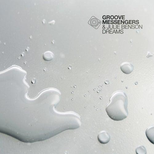 Dreams von Groove Messengers