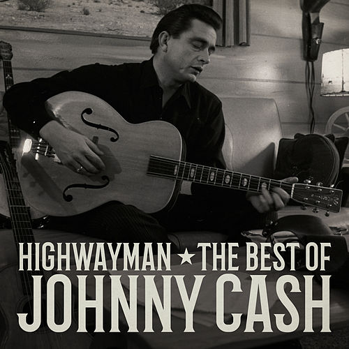Highwayman: The Best of Johnny Cash van Johnny Cash