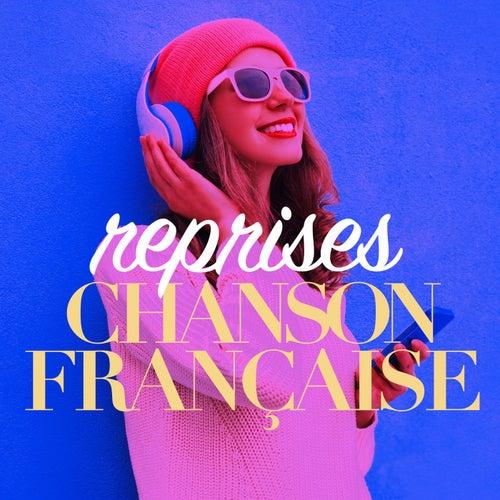 Reprises Chanson Française de Various Artists