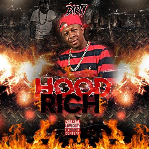 Hood Rich by Dirty