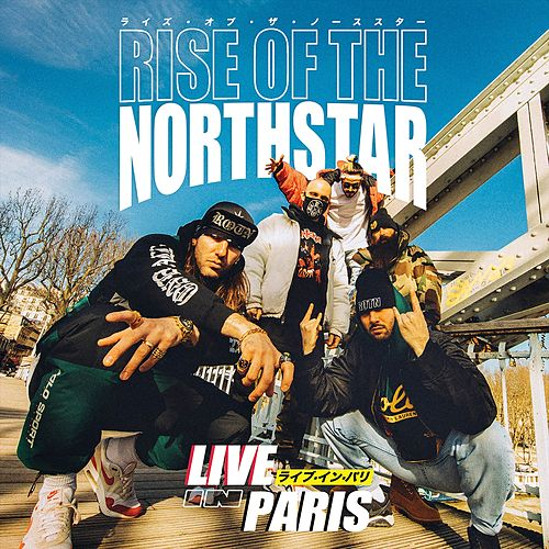 Live In Paris von Rise Of The Northstar