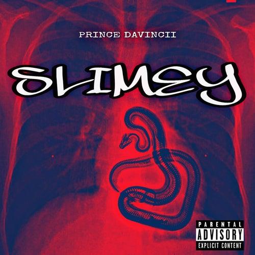 Slimey by Princedavincii