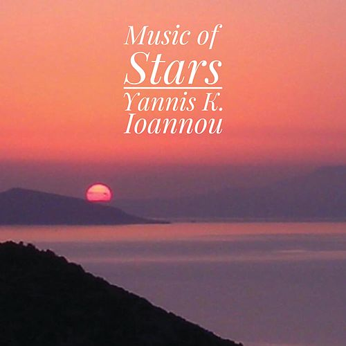 Music of Stars by Yannis K. Ioannou
