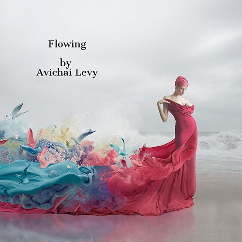 Flowing by Avichai Levy