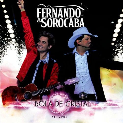 Bola de Cristal - Ao Vivo de Fernando & Sorocaba