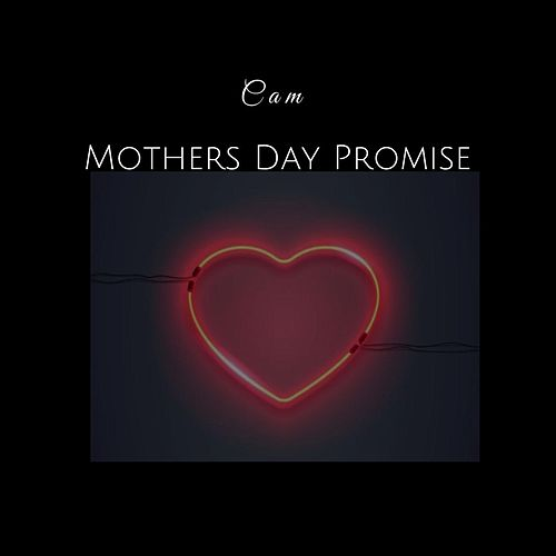 Mothers Day Promise van Cam