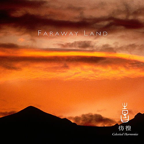 Celestial Scenery : Faraway Land, Volume 3 von Various Artists
