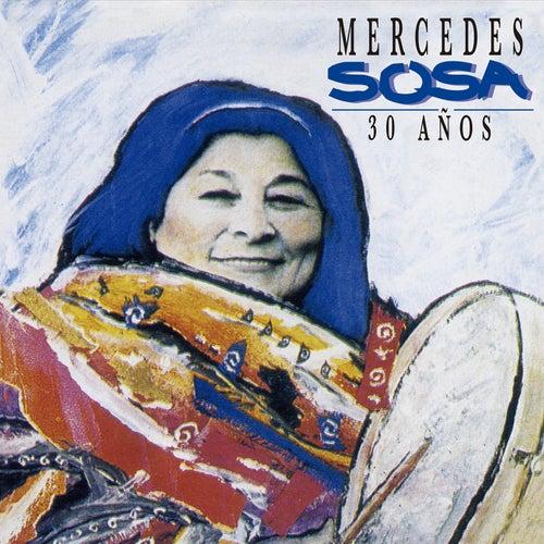 30 años de Mercedes Sosa