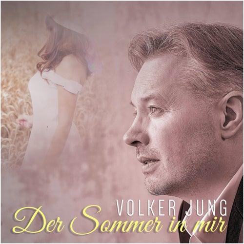 Der Sommer in mir von Volker Jung