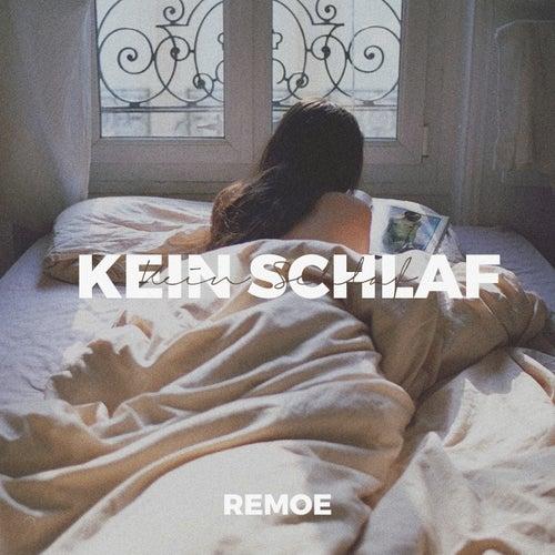 Kein Schlaf von Remoe
