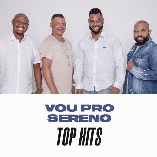 Vou Pro Sereno Top Hits von Vou pro Sereno