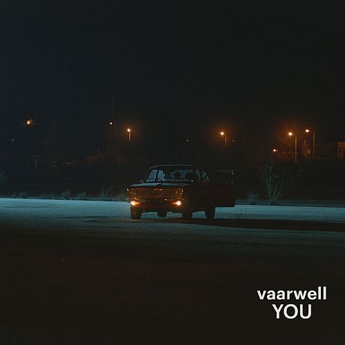 YOU by Vaarwell
