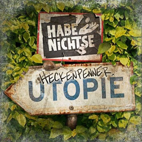 Heckenpennerutopie by Die Habenichtse