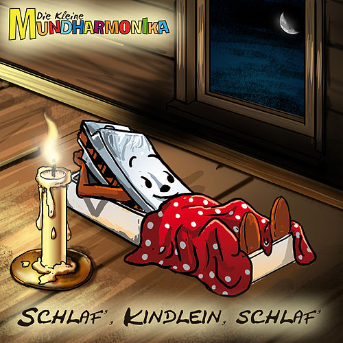Schlaf, Kindlein, schlaf von Die kleine Mundharmonika